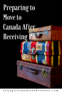 preparing to move to Canada after receiving permanent residence
