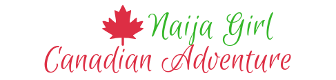Naija Girl Canadian Adventure
