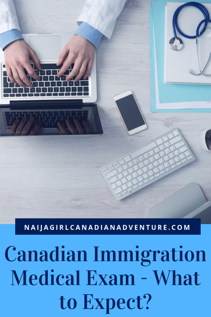 Canadian Immigration Medical Exam - What to Expect