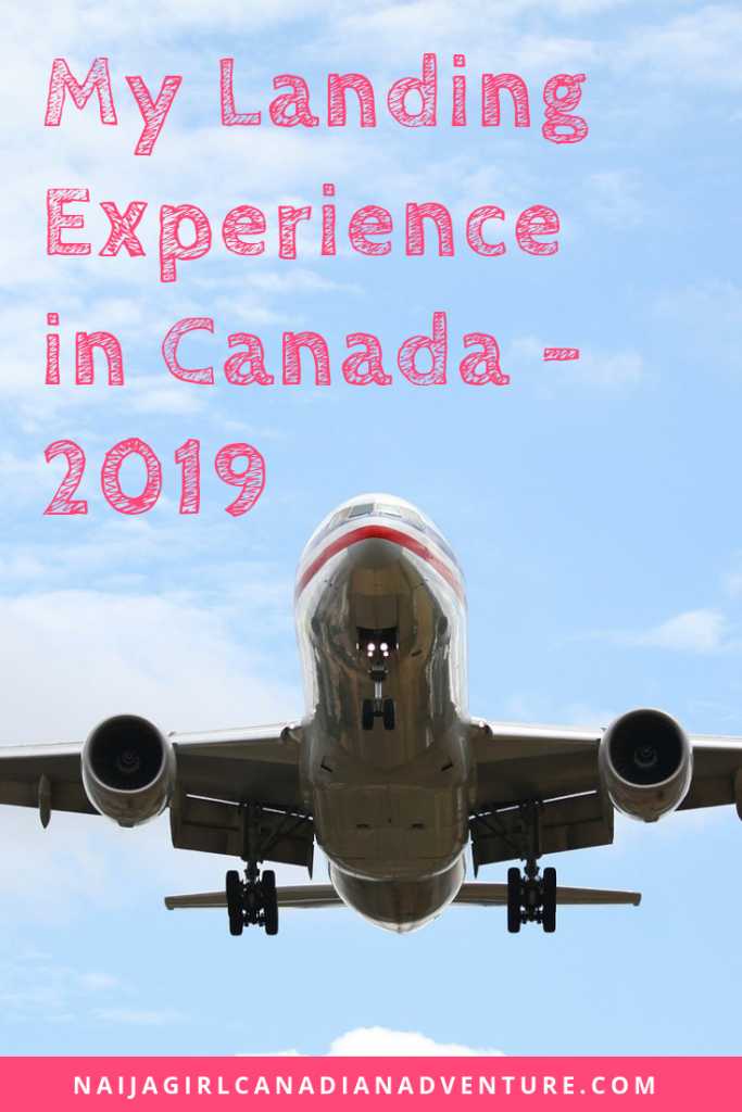 My Landing Experience in Canada 2019