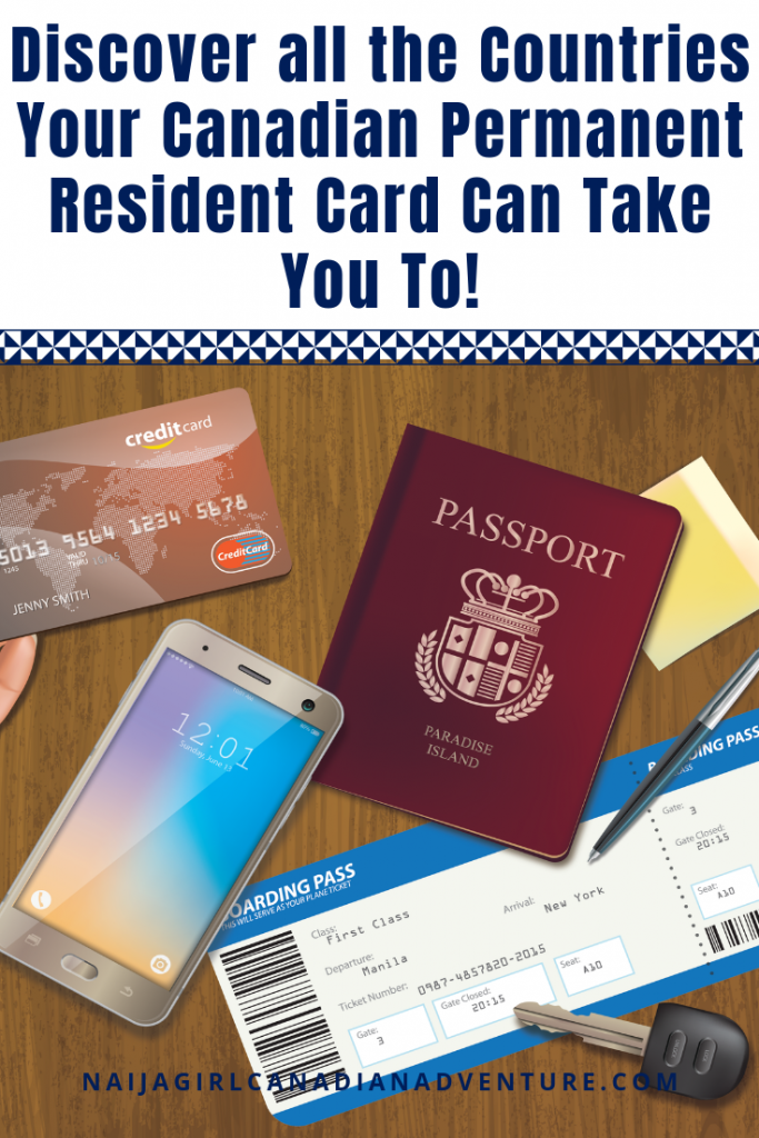 Discover all the Countries Your Canadian Permanent Resident Card Can Take You To