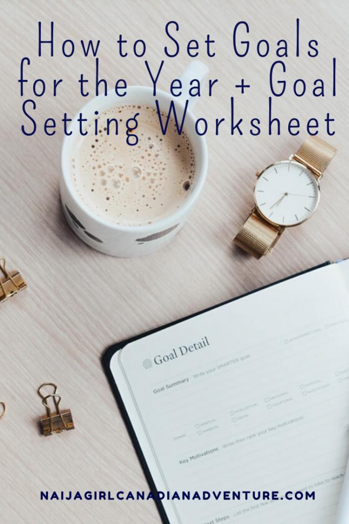 Goal Setting for the Year + Goal Setting Worksheet