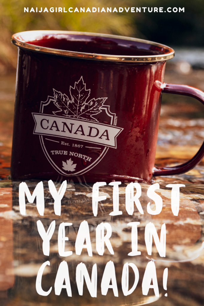 My first year in Canada experiences
