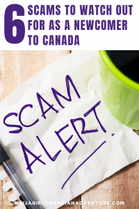 Scams to Watch Out for As a Newcomer to Canada
