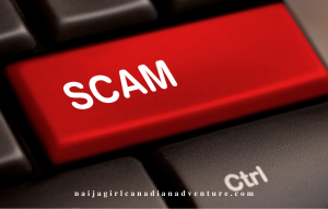 Top 6 Scams Aimed At Newcomers to Canada