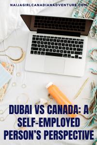 Dubai vs Canada- A Self-Employed Person's Perspective