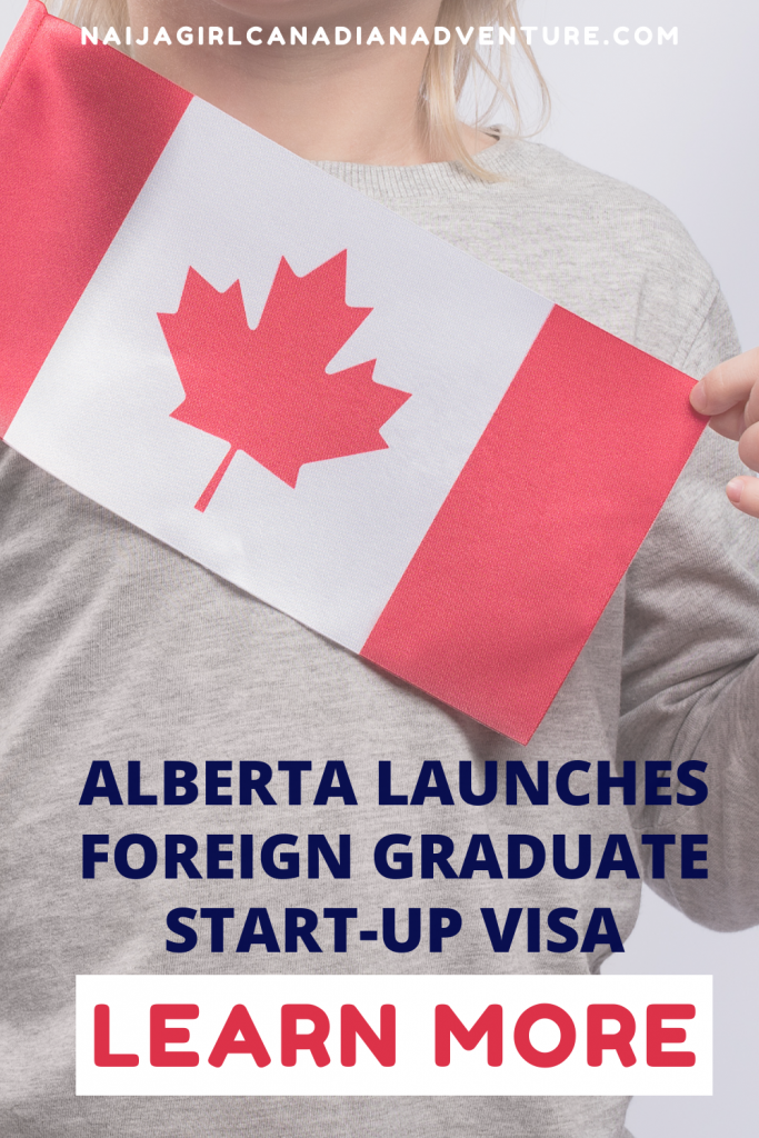Foreign Graduate Start-up Visa Stream Alberta