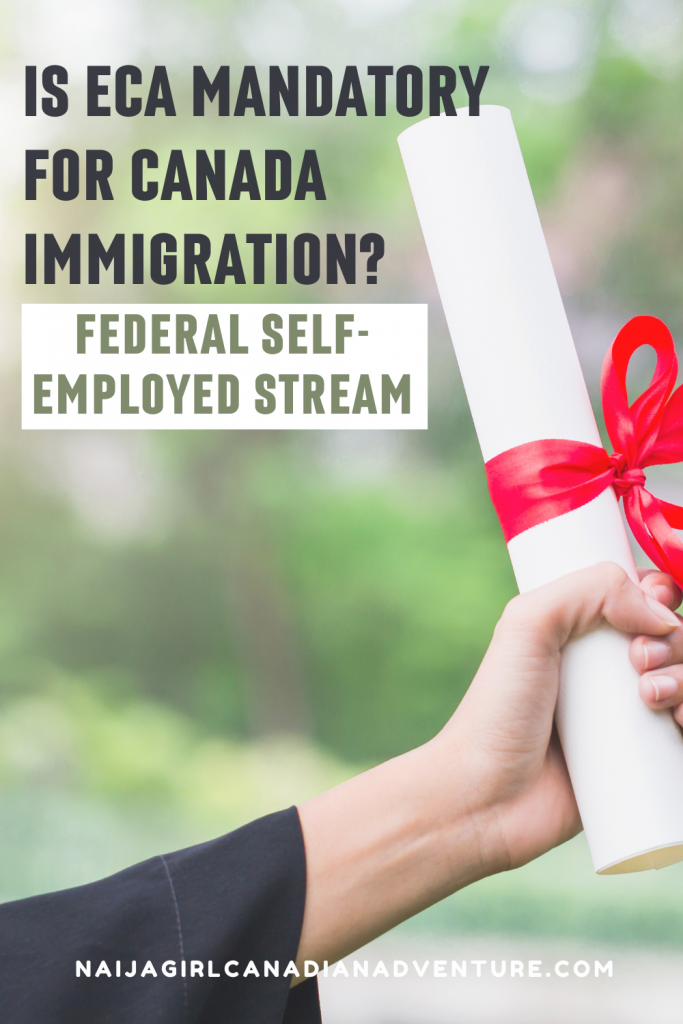 Is ECA Mandatory for Canada Immigration - Federal Self-employed Stream
