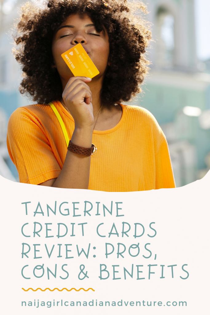 Tangerine Credit Cards Review, Pros, Cons, Benefits